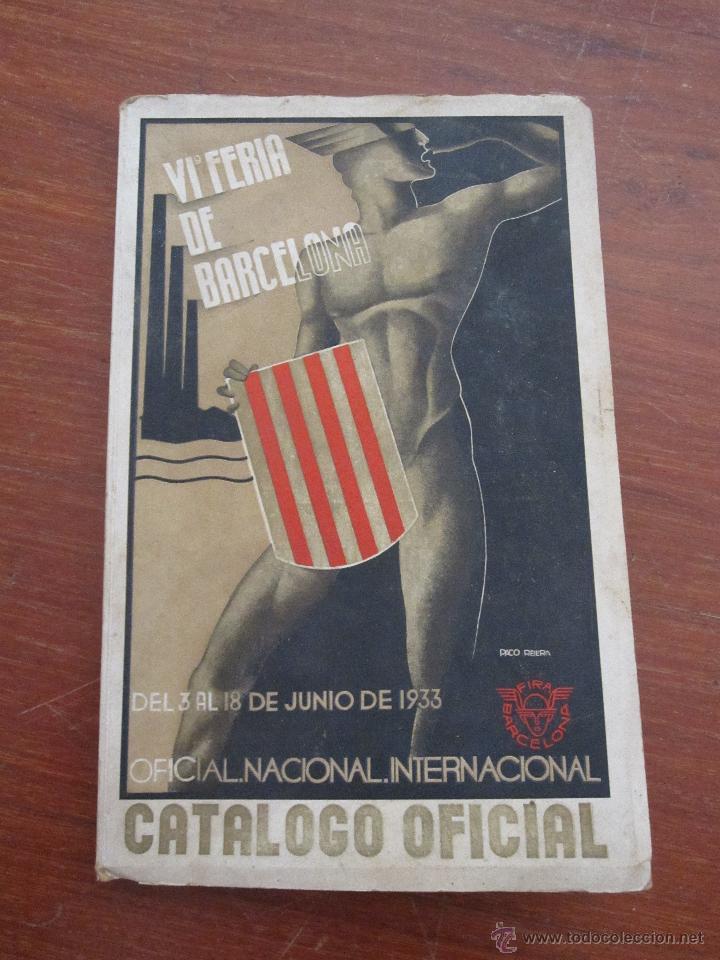 VI FERIA DE BARCELONA 1933 - CATÁLOGO OFICIAL NACIONAL INTERNACIONAL (Libros Antiguos, Raros y Curiosos - Historia - Otros)