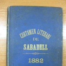 Libros antiguos: PRIMER CERTAMEN LITERARI ATENEO SABADELLES.1882.J. BAQUES I FILLS SABADELL 1882.. Lote 44177390