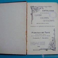 Libros antiguos: CATÁLOGO FILATELICO TARRÉ AÑO 1916 ESPAÑA COLONIAS Y EX-COLONIAS. Lote 44075238