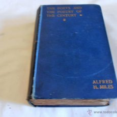 Libros antiguos: THE POETS AND, THE POETRY OF, THE CENTURY, ALFRED H. MILES, 1898. Lote 44192062