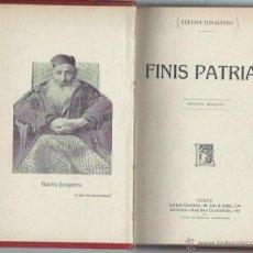 Libros antiguos: FINIS PATRIAE, A VELHICE DO PADRE ETERNO, GUERRA JUNQUEIRO, PORTO, DOS OBRAS ILUSTRADAS. Lote 44202823