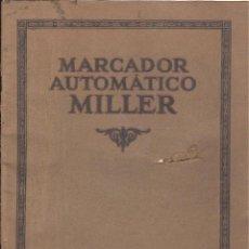 Libros antiguos: LIBRO PUBLICITARIO IMPRENTAS DE MARCADOR AUTOMATICO MILLER DE HIJO DE MIGUEL MATEU. Lote 44237202