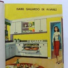 Libros antiguos: LIBRO LA COCINA, ISABEL GALLARDO DE ALVAREZ, ED. SATURNINO CALLEJA, MADRID, TRATADO COMPLETISIMO DEL. Lote 44248746