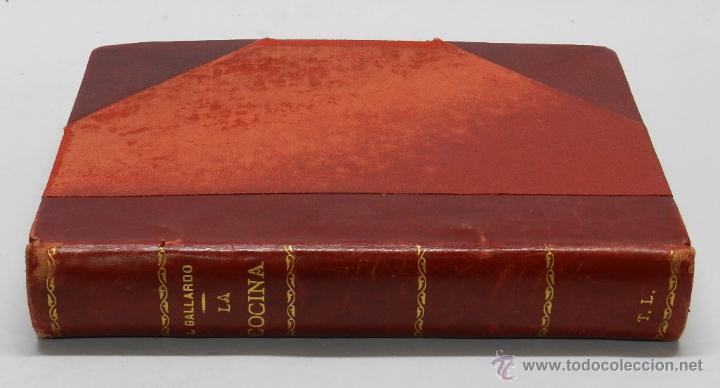 Libros antiguos: LIBRO LA COCINA, ISABEL GALLARDO DE ALVAREZ, ED. SATURNINO CALLEJA, MADRID, TRATADO COMPLETISIMO DEL - Foto 2 - 44248746