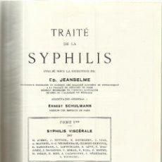 Libros antiguos: LIBRO EN FRANCÉS. TRAITÉ DE LA SYPHILIS. ED. JEANSELME. G. DOIN & CIE. PARIS. 1934. Lote 44286129