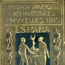 Libros antiguos: EXPOSITION UNIVERSELLE INTERNATIONALE DE BRUXELLES 1910 ESPAÑA. Lote 44286855