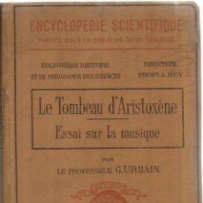 Libros antiguos: LIBRO EN FRANCÉS. LE TOMBEAU D'ARISTOXENE. G. URBAIN. GASTON DOIN EDITOR. PARÍS. 1924. Lote 98806851