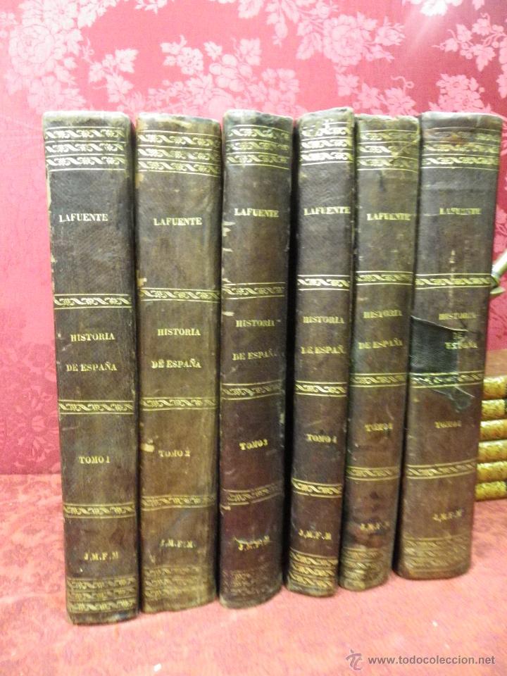 HISTORIA GENERAL DE ESPAÑA MODESTO LAFUENTE 6 TOMOS 1877 (Libros Antiguos, Raros y Curiosos - Historia - Otros)