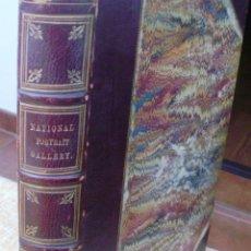 Libros antiguos: LIBRO NATIONAL PORTRAIT GALLERY, AUTOR WILLIAM JERDAN, VOLÚMEN 3, FISHER, SON & JACKSON, AÑO 1832. Lote 44356524