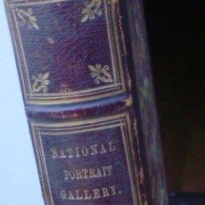 Libros antiguos: LIBRO NATIONAL PORTRAIT GALLERY, AUTOR WILLIAM JERDAN, VOLÚMEN 2, EDT. FISHER, SON & JACKSON, 1932. Lote 44356866