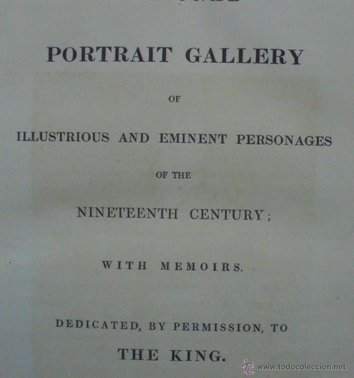 Libros antiguos: Libro National Portrait Gallery, autor William Jerdan, Volúmen 5, año 1834, Fisher, Son & Jackson - Foto 6 - 44357103