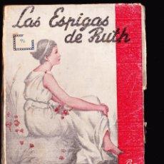 Libros antiguos: LAS ESPIGAS DE RUTH ·· HUGO WAST ·· ED. ALDECOA ·· 1946. Lote 44358537