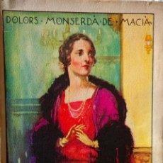 Libros antiguos: DEL MON-DOLORS MONSERDÀ DE MACIÀ-1ªED.1930-ED. POLÍGLOTA BARCEONA-EN CATALÁN-EN BUEN ESTADO. Lote 44371218