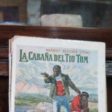 Livres anciens: LA CABAÑA DEL TIO TOM. HARRIET BEECHER. Lote 44394331