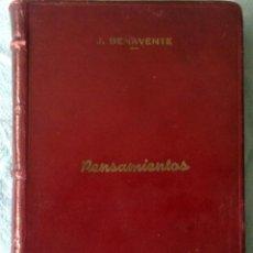 Libros antiguos: PENSAMIENTOS, JACINTO BENAVENTE, 1ª EDICIÓN EN PIEL, GASTOS DE ENVÍO GRATIS. Lote 44421762