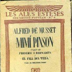 Libros antiguos: LES ALES ESTESES : A. DE MUSSET - MIMI PINSON (C. 1930) EN CATALÁN. Lote 44445663