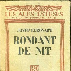 Libros antiguos: LES ALES ESTESES : JOSEP LLEONART - RONDANT DE NIT (C. 1930) EN CATALÁN. Lote 44445852