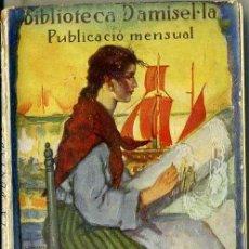 Libros antiguos: CLOVIS EIMERIC : LA PUNTAIRE - BIBLIOTECA DAMISEL.LA, C. 1930. CATALÀ.. Lote 235569125