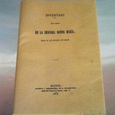 Libros antiguos: FACSIMIL INVENTARI DELS LIBRES DE LA SENYORA DONNA MARIA REINA DE LAS SICILIAS Y DE ARAGON. Lote 44565558