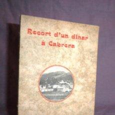 Libros antiguos: RECORT D´UN DINAR A CABRERA - ANY 1910 - F.MIRABENT SOLER - MUY RARO.. Lote 44643223