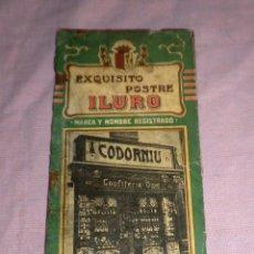 Libros antiguos: EXQUISITO POSTRE ILURO - AÑO 1900 - PUBLICIDAD CASA OMS · MATARÓ.. Lote 44643416