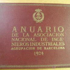 Libros antiguos: ANUARIO DE LA ASOCIACIÓN NACIONAL DE INGENIEROS INDUSTRIALES 1924. Lote 44660390