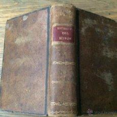 Libros antiguos: ESPIRITU DEL CONDE DE BUFFON - AÑO 1798 - TRADUCIDO AL CASTELLANO POR D. TIBURCIO MAQUIEYRA SERRADOR. Lote 44687971