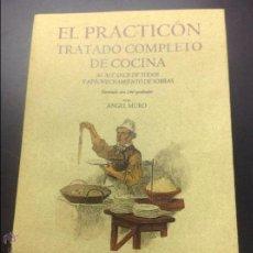 Libros antiguos: PRÁCTICO TRATADO COMPLETO DE COCINA FACSIMIL. Lote 44697238
