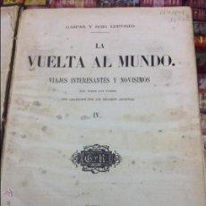 Libros antiguos: VUELTA AL MUNDO GASPAR Y ROIG. Lote 44697514