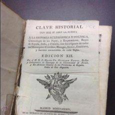 Libros antiguos: CLAVE HISTORIAL CON QUE SE ABRE LA PUERTA. Lote 44697776