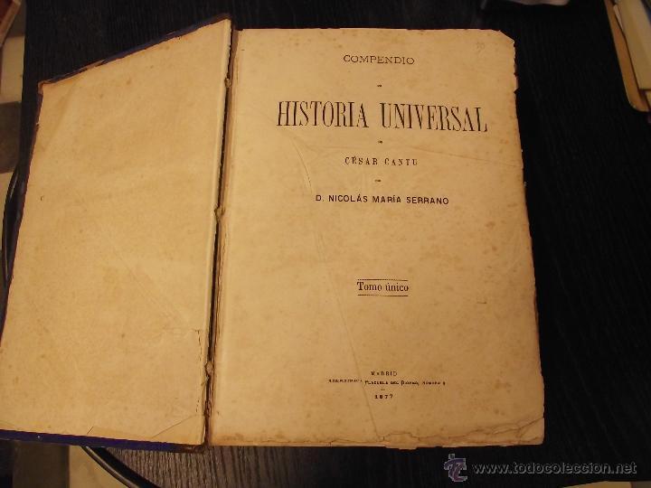 Libros antiguos: COMPENDIO DE HISTORIA UNIVERSAL DE CÉSAR CANTU 1877 - Foto 3 - 44703310