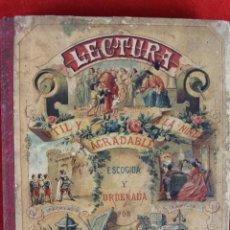 Libros antiguos: L- 316. LECTURA UTIL Y AGRADABLE A LA NIÑEZ. MIGUEL SADERRA . CASA BASTINOS. 1906. 22 ª EDICION.. Lote 44714229