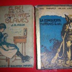 Old books - El Rei de les Muntanyes Blaves i La Conquesta de les Muntanyes Blaves - J.M. Folch i Torres - 44717069