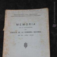Libros antiguos: MEMORIA CONSEJO DE LA ECONOMIA NACIONAL AÑO 1925, PRESIDENCIA DEL GOBIERNO MADRID 1926. Lote 44738543