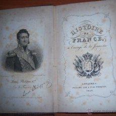 Libros antiguos: HISTOIRE DE FRANCE - L.P.R. FENWICK DE PORQUET AÑO 1840. Lote 44745506