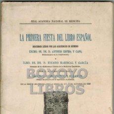 Libros antiguos: ESPINA Y CAPO/ MARISCAL GARCÍA/ CORTEZO Y COLLANTES. LA PRIMERA FIESTA DEL LIBRO ESPAÑOL. 1926. Lote 44779679
