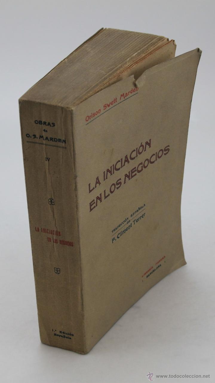 Libros antiguos: ORISON SWETT MARDEN. LA INICIACIÓN EN LOS NEGOCIOS. 1915 - Foto 2 - 44785961