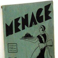 Libros antiguos: REVISTA MENAGE Nº25 FEBRERO 1933. REVISTA ANTIGUA COCINA. INCLUYE PUBLICIDAD VINTAGE JABONES BARANGE. Lote 115578808