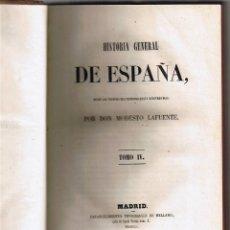 Libros antiguos: HISTORIA GENERAL DE ESPAÑA - TOMO IV - MODESTO LAFUENTE - 1851-. Lote 44797686