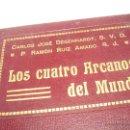 Libros antiguos: LOS CUATRO ARCANOS DEL MUNDO......APOLOGETICA CIENTIFICA.....AÑO 1.912. Lote 44812558