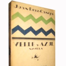 Libros antiguos: VERDE Y AZUL. DIAZ CANEJA JUAN. ESPASA CALPE. MADRID. 1927.. Lote 3505764