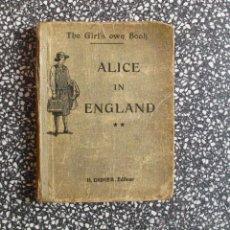 Libros antiguos: ALICE IN ENGLAND SEGUNDO AÑO DE INGLES HENRI DIDIER. PARIS 1931. Lote 44853489