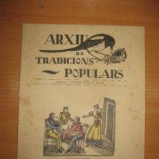 Libros antiguos: ARXIU DE TRADICIONS POPULARS. VALERI SERRA I BOLDU. BARCELONA FASCICLE II.. Lote 44853504