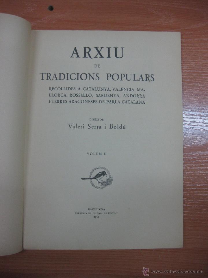 Libros antiguos: ARXIU DE TRADICIONS POPULARS. VALERI SERRA I BOLDU. BARCELONA FASCICLE II. - Foto 2 - 44853504