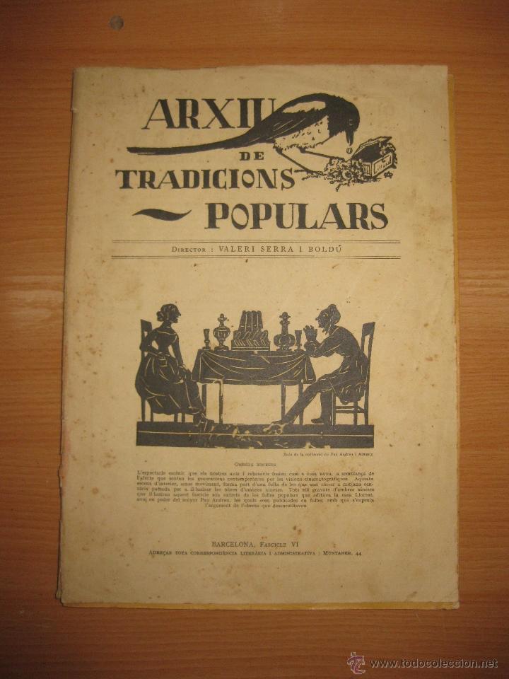 ARXIU DE TRADICIONS POPULARS. VALERI SERRA I BOLDU. BARCELONA FASCICLE VI. (Libros Antiguos, Raros y Curiosos - Bellas artes, ocio y coleccionismo - Otros)