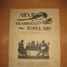 Libros antiguos: ARXIU DE TRADICIONS POPULARS. VALERI SERRA I BOLDU. BARCELONA FASCICLE VI.. Lote 44853533