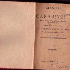 Libros antiguos: EJERCITO ESPAÑOL,GUARDIA CIVIL,LIBRO MANUAL DEL CARABINERO, AÑO 1897,SU REGLAMENTO, REY ALFONSO XIII. Lote 44901559