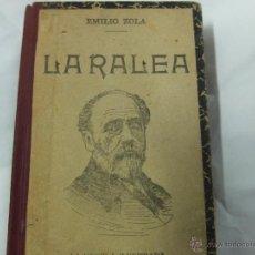Libros antiguos: LA RALEA -EMILIO ZOLA-LA NOVELA ILUSTRADA. Lote 44912881