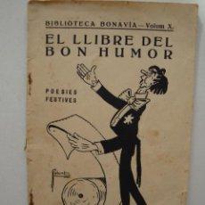 Livres anciens: EL LLIBRE DEL BON HUMOR -BIBLIOTECA BONAVIA - SEGONA EDICIÓ1920. Lote 44944658