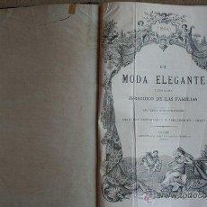 Libros antiguos: MODA ELEGANTE ILUSTRADA (LA). PERIÓDICO DE LAS FAMILIAS. 1880. AÑO XXXIX DE SU PUBLICACIÓN.. Lote 44952608